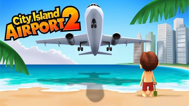City Island Airport 2 Apk Mod